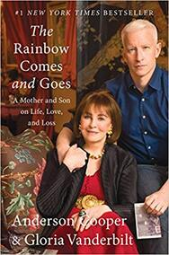 Gloria Vanderbilt and Anderson Cooper book: The rainbow comes and goes