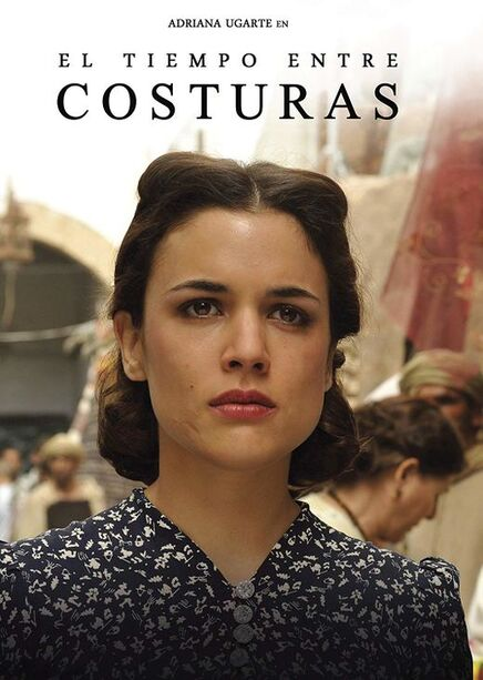 best Spanish tv series El tiempo entre costuras(tv series, 21 October 2013-20 January 2014)